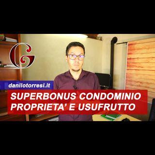SUPERBONUS 110%: edificio UNICO PROPRIETARIO e usufruttuario è un condominio
