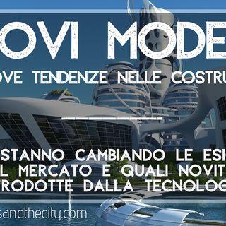 Nuovi modelli e nuove tendenze nelle nuove costruzioni