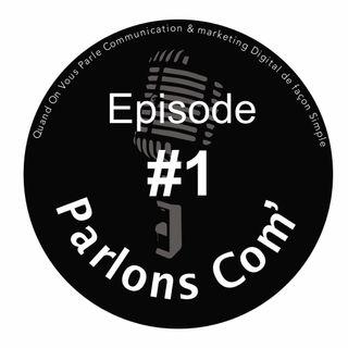 Episode #1 - Pourquoi un Podcast ?