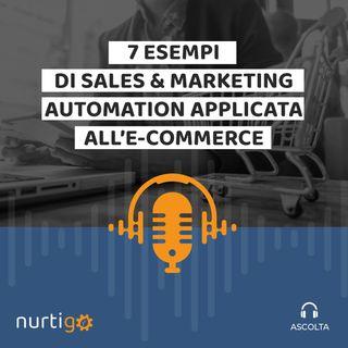 NURTIGO #7 // 7 esempi di marketing automation per ottimizzare l'e-commerce