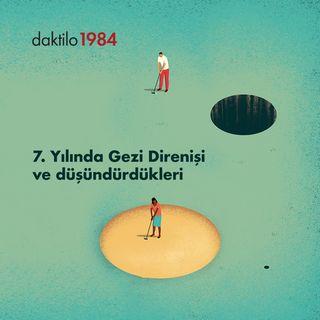 7. Yılında Gezi Direnişi ve Düşündürdükleri| Büşra Cebeci & Levent Üzümcü| Keyfî Gündem #07