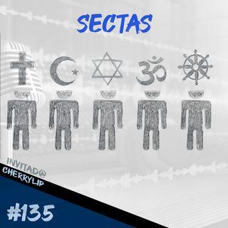Episodio 135 - Sectas