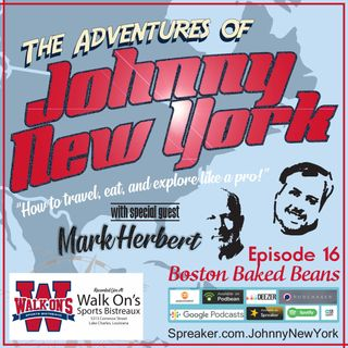 Episode 16- Boston Baked Beans with Mark Herbert