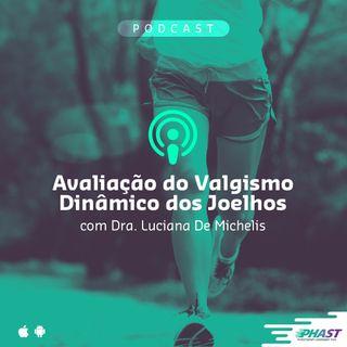 Podcast Avaliação Valgismo Dinâmico nos Joelhos