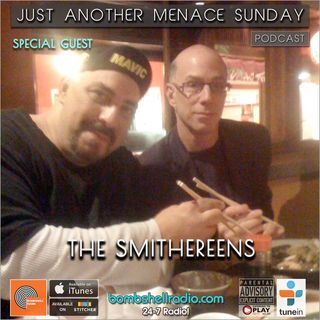 Just Another Menace Sunday #816 w:  Pat DiNizio (The Smithereens)