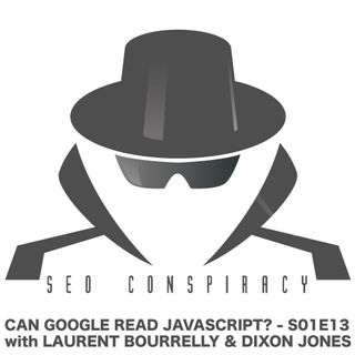 CAN GOOGLE READ JAVASCRIPT? How to perform Google SEO with JS technology -  Seo Conspiracy S01E13