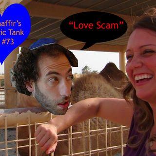 #73: Love Scam (Sarah Tiana)