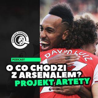 O co chodzi z Arsenalem?