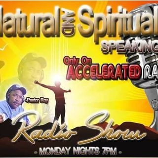 The Naturally and Spiritually Speaking Show 8/20/18