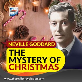 Neville Goddard The Mystery Of Christmas