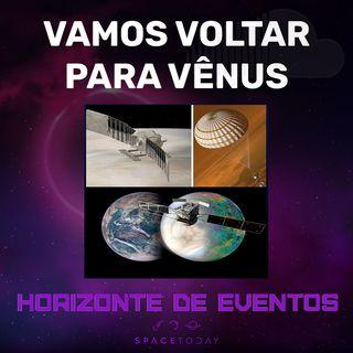 Horizonte de Eventos - Episódio 32 - Vamos Voltar Para Vênus