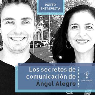 La 15 claves sobre comunicación que puedes aprender de Ángel Alegre