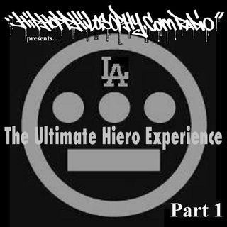 Hiero - The Ultimate Experience - Part 1 - HipHopPhilosophy.com Radio