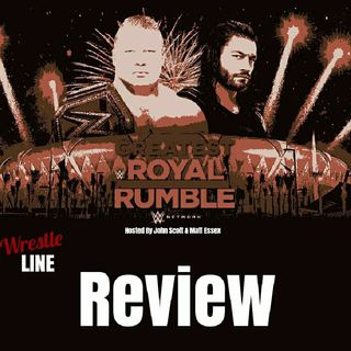 Ep: 13 Greatest Royal Rumble