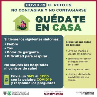 Gobierno capitalino presenta la campaña Quédate en casa