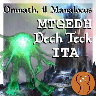 Omnath il Manalocus MTGEDH deck tech ITA