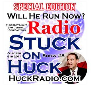 Will He Run Now? Stuck On Huck Radio