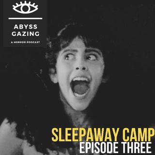 Sleepaway Camp (1983) | Abyss Gazing: A Horror Podcast #3