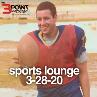 The 3 Point Conversion Sports Lounge- MLB Won't Play Without Fans, NBA Awards, Interview w/ Brandon Flowers, Best Football Movies