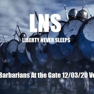 The Barbarians At the Gate 12/03/20 Vol.9 #221