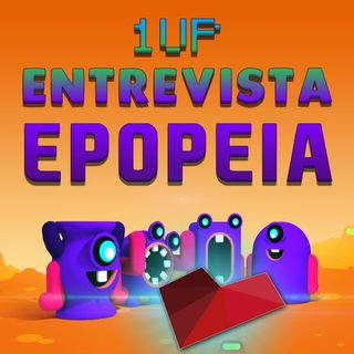 1UP Drops #64 - Epopeia Games (Goroons)
