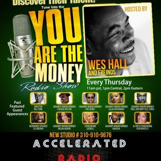 You are the Money w/ Wes Hall 12-21-17