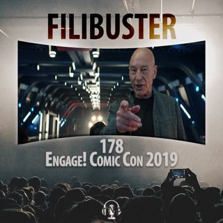 178 - Engage! Comic Con 2019