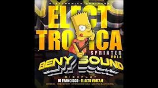 ELECTRONICA SPRINTER vol 4 BENY SOUND DISCPLAY Feat DJ FRANCISCO EL ALTO VOLTAJE