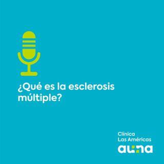 ¿Qué es la esclerosis multiple?