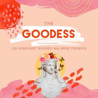 The Goodess | Episodio 03 | Ma cosa vuoi di più. Francesca