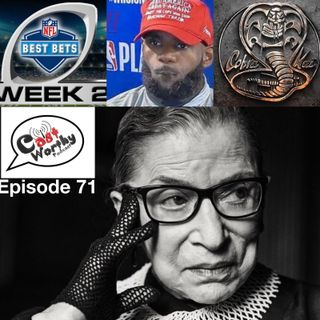 "Cast Worthy Podcast Episode 71: ""The Notorious R.B.G."""