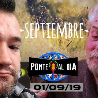 Hola Septiembre  | Ponte al día 01/09/2019