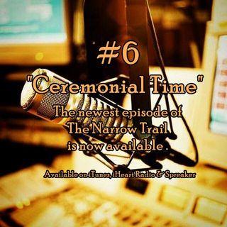 #6 - Ceremonial Time - TNT