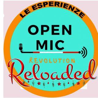 Open mic revolution reloaded LE ESPERIENZE - VERSO SPORTELLO OPEN
