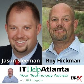 Jason Sleeman, United Community Bank, and Roy Hickman, Accent Graphics (IT Help Atlanta, Episode 10)