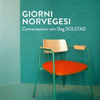 Giorni norvegesi. Conversazioni con Dag Solstad - Seconda parte