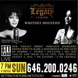 WSTT Legacy Series: Whitney Houston [Setting The Tone Radio LIVE]