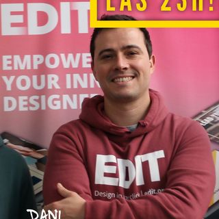 Episodio - Hablamos con Dani, fundador de EDIT