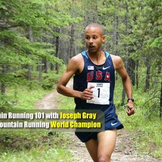 Interview with Joseph Gray 2016 Mountain Running World Champion