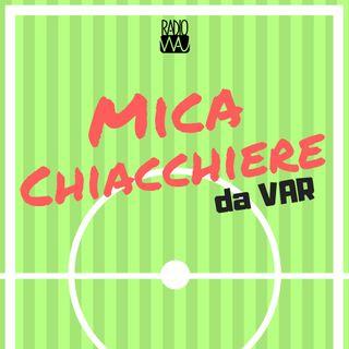Mica Chiacchiere (da Var) - 1x03
