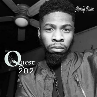 The Quest 202. Monty Kane