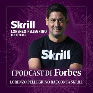 Lorenzo Pellegrino racconta Skrill - Puntata 2