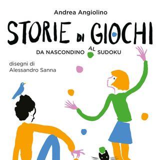 """Andrea Angiolino """"Storie di Giochi"""""""