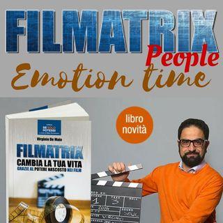 Filmatrix People.....il tempo senza emozioni e' solo un'orologio !