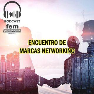 Encuentro de Marcas Networking Event