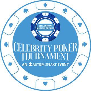 Autism Speaks 5th Annual Celebrity Poker Tournament