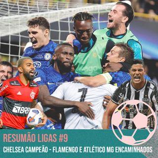 Chelsea campeão - Flamengo e Atlético MG encaminhados #9
