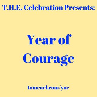 This is My Year of Courage