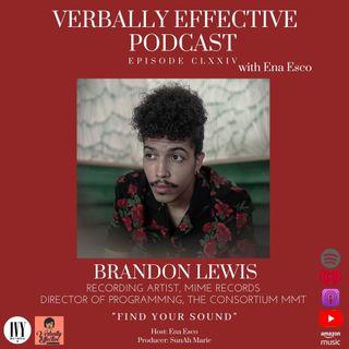 "EPISODE CLXXIV | ""FIND YOUR SOUND"" w/ BRANDON LEWIS"