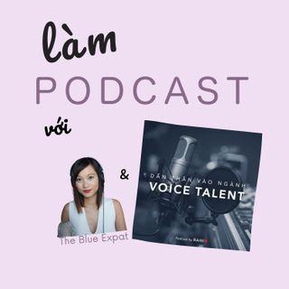 Về giọng nói trong podcast cùng Voice Talent Nguyễn Đức Huy